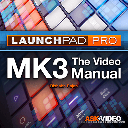Ask Video Launchpad Pro 101 Launchpad Pro The Video Manual TUTORiAL