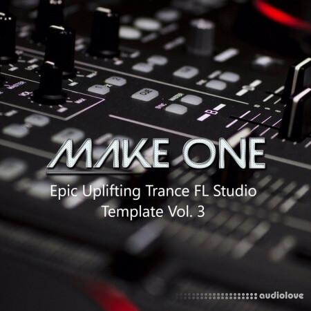 Make One Epic Uplifting Trance FL Studio Template Vol.3 DAW Templates