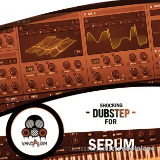 Vandalism Shocking Dubstep For Serum