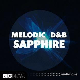 Big EDM Melodic DnB Sapphire