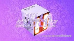 Hellasketchy Hella Sketchy Soundkit