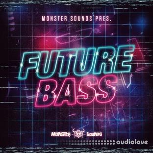 Monster Sounds Present Future Bass