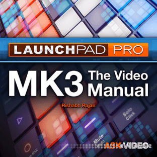 Ask Video Launchpad Pro 101 Launchpad Pro The Video Manual