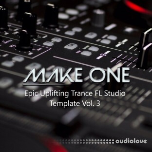 Make One Epic Uplifting Trance FL Studio Template Vol.3