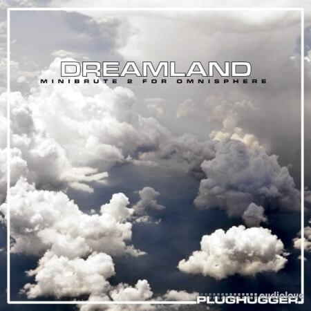 Plughugger Dreamland Synth Presets