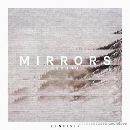 Zenhiser Mirrors Techno WAV MiDi