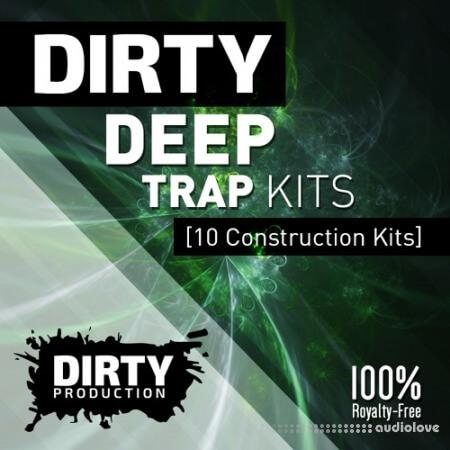 Dirty Production Dirty Deep Trap Kits WAV MiDi DAW Templates