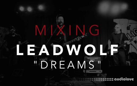 David Glenn Mixing Leadwolf Dreams TUTORiAL