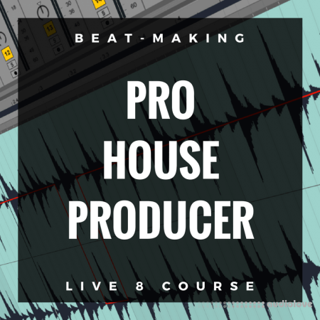 Pro Music Producers PMP Pro House Producer WAV Ableton Live TUTORiAL