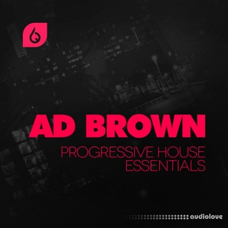Freshly Squeezed Samples Ad Brown Progressive House Essentials WAV MiDi REX AiFF