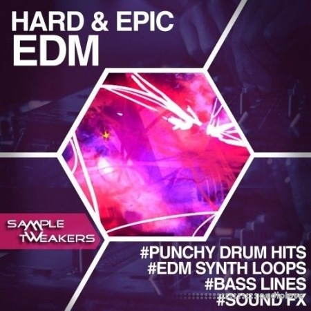 Sample Tweakers Hard and Epic EDM WAV