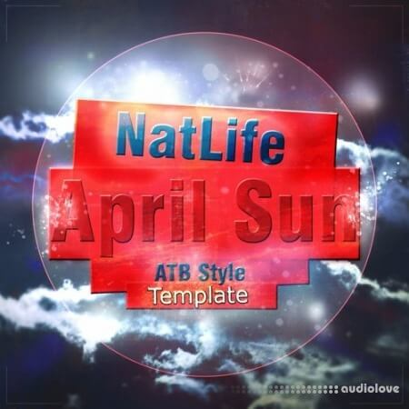 NatLife April Sun (FL Studio ATB Style Template) DAW Templates