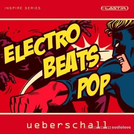 Ueberschall Electro Beats Pop Elastik