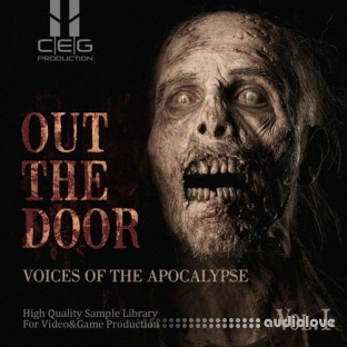CEG Production Out The Door Voices Of The Apocalypse Vol.I