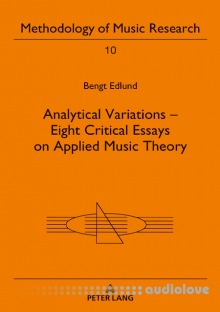 Analytical Variations Eight Critical Essays on Applied Music Theory