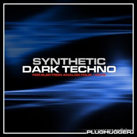 Plughugger Synthetic Dark Techno Synth Presets