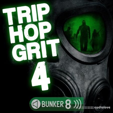 Bunker 8 Digital Labs Trip Hop Grit 4 WAV MiDi AiFF