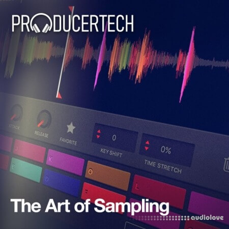Producertech The Art of Sampling TUTORiAL