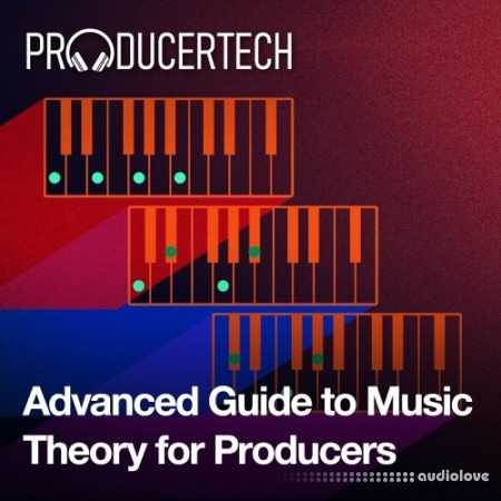 Producertech Advanced Guide To Music Theory TUTORiAL