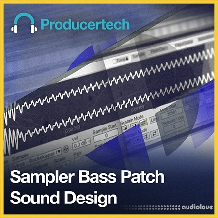 Producertech Sampler Bass Patch Sound Design TUTORiAL