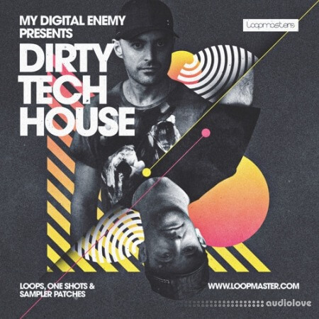Loopmasters My Digital Enemy Dirty Tech House MULTiFORMAT