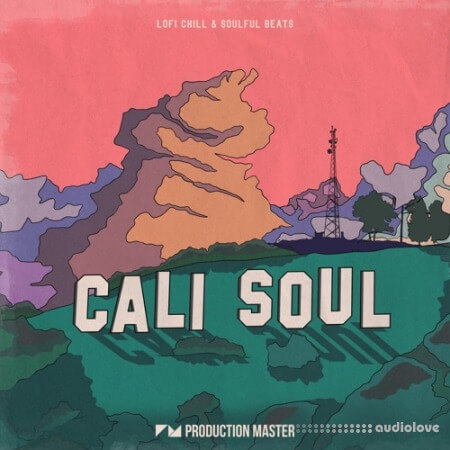Production Master Cali Soul Lofi Chill and Soulful Beats WAV
