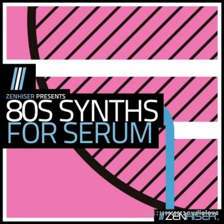 Zenhiser 80s Synths for Serum MULTiFORMAT