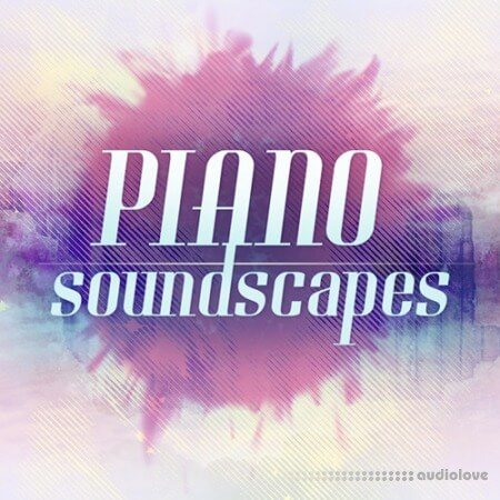 Big Fish Audio Piano Soundscapes KONTAKT