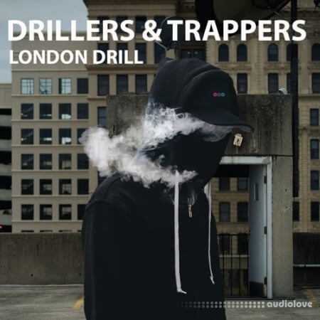 Soundsmiths Drillers And Trappers London Drill