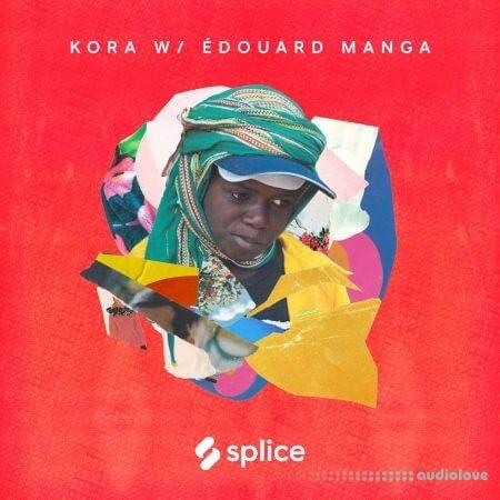 Splice Sessions Kora with Edouard Manga