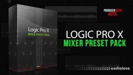 Producergrind Logic Pro X Mixer Preset Pack