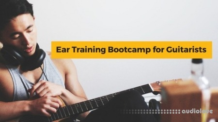 Udemy Ear Training Bootcamp for Guitar Players TUTORiAL