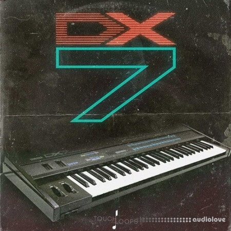 Touch Loops DX7