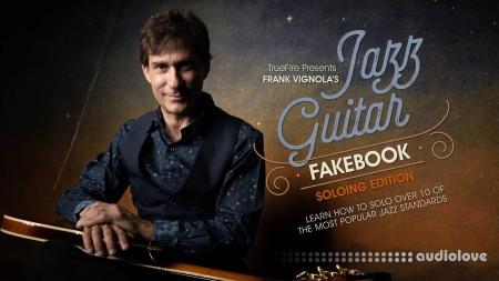 Truefire Frank Vignola Jazz Guitar Fakebook Soloing Vol.1