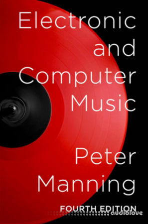 Electronic and Computer Music Fourth Edition