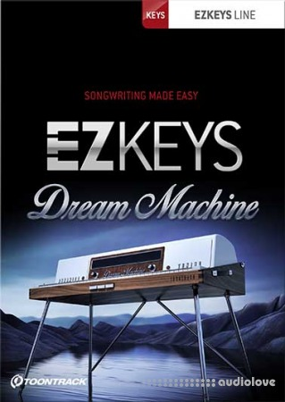 Toontrack EZkeys Dream Machine v1.0.0 WiN MacOSX