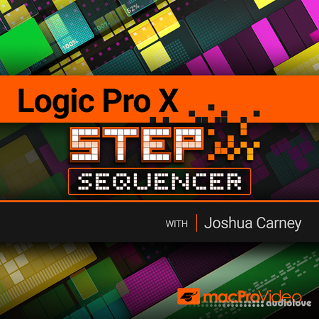 MacProVideo Logic Pro X 305 The Step Sequencer TUTORiAL