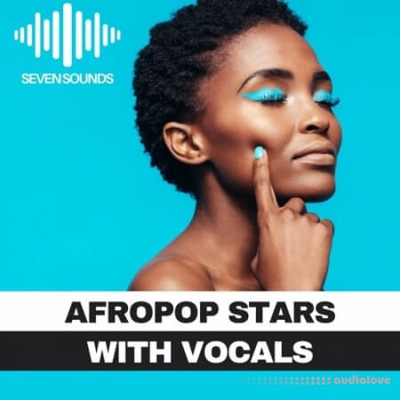 Seven Sounds Afropop Stars With Vocal WAV MiDi Synth Presets