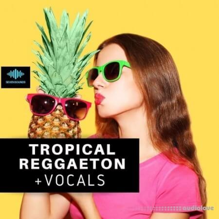 Seven Sounds Tropical Reggaeton + Vocals WAV MiDi Synth Presets