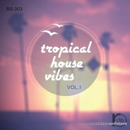 Roundel Sounds Tropical House Vibes Vol.1 WAV MiDi AiFF DAW Templates