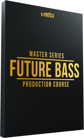 Cymatics Master Series Future Bass Production Course TUTORiAL