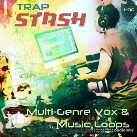 HQO Trap Stash Multi-Genre Vox And Music Loops WAV