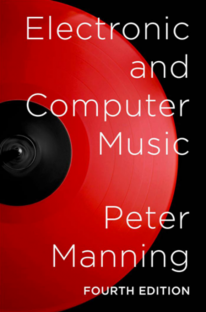 Electronic and Computer Music, Fourth Edition
