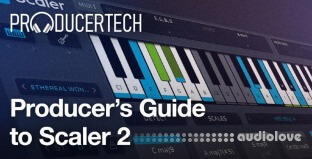 Producertech Producer's Guide to Scaler 2
