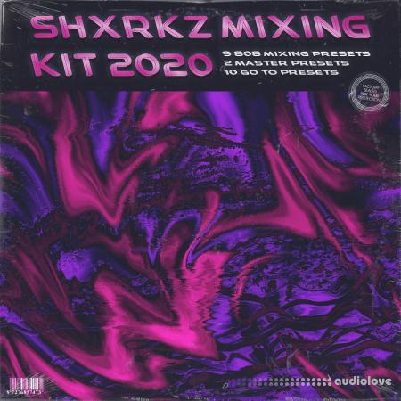 Shxrkz mixing kit 2020 DAW Presets