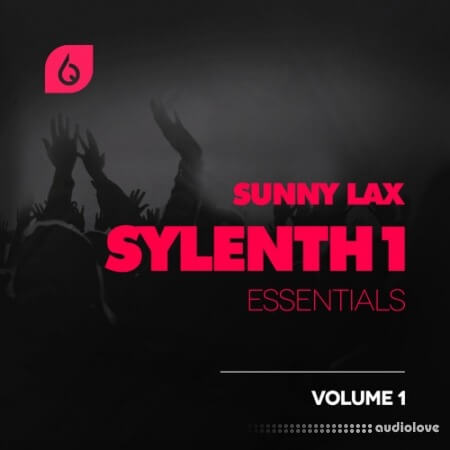 Freshly Squeezed Samples Sunny Lax Sylenth1 Essentials Volume 1