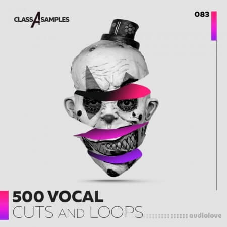 Class A Samples 500 Vocal Cuts and Loops