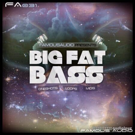 Famous Audio Big Fat Bass WAV MiDi