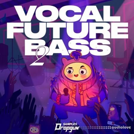 Dropgun Samples Vocal Future Bass 2
