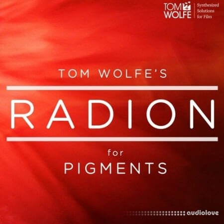 Tom Wolfe Radion Synth Presets